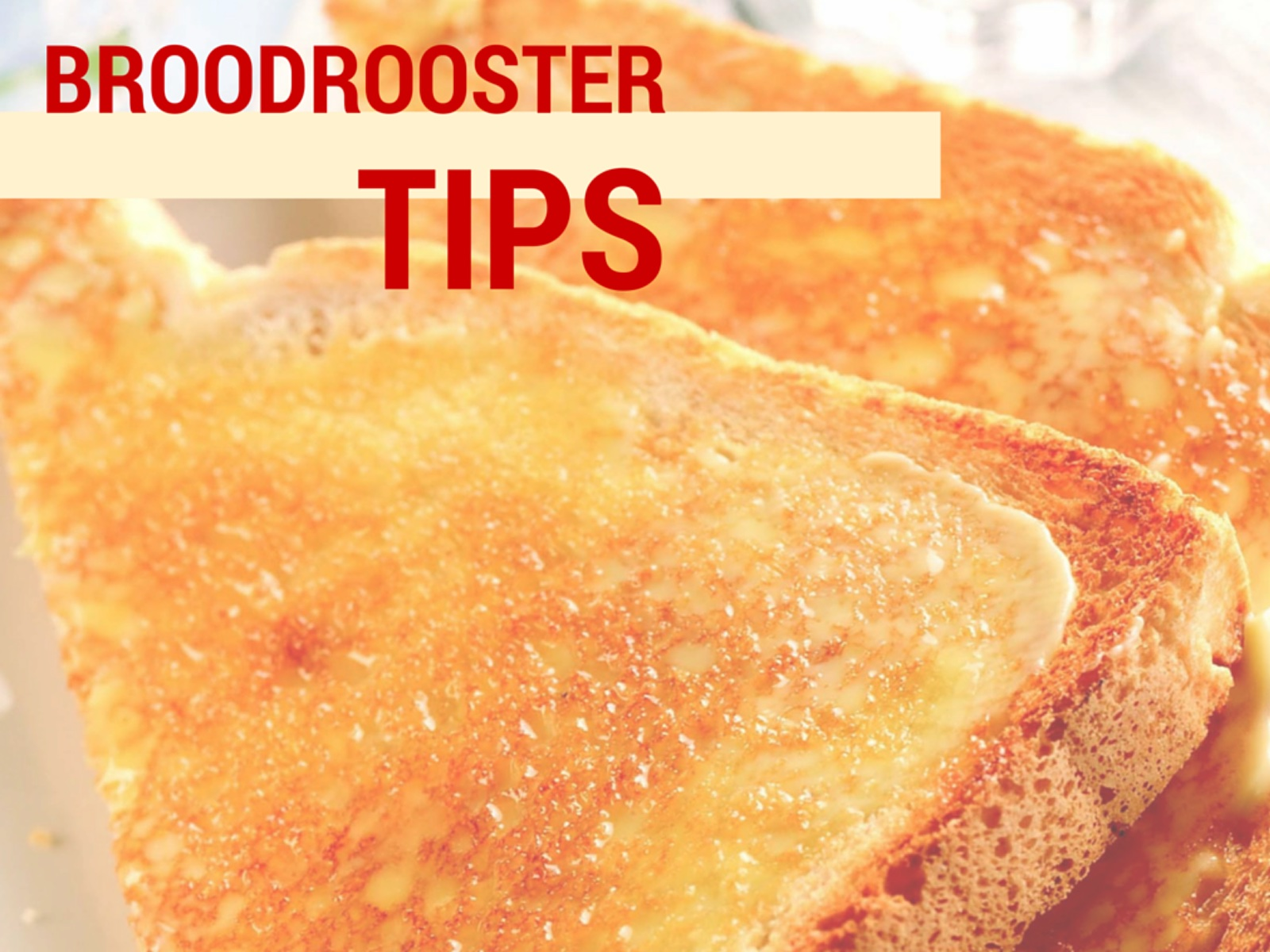 broodrooster tips