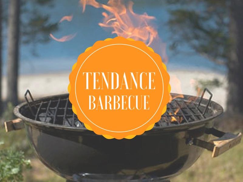 tendance barbecue