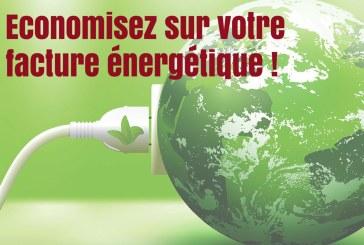 Economisez sur votre facture énergétique !